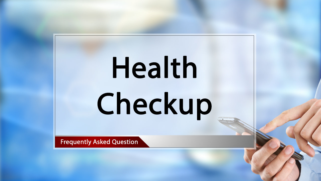 FAQ Health Checkup.mp4
