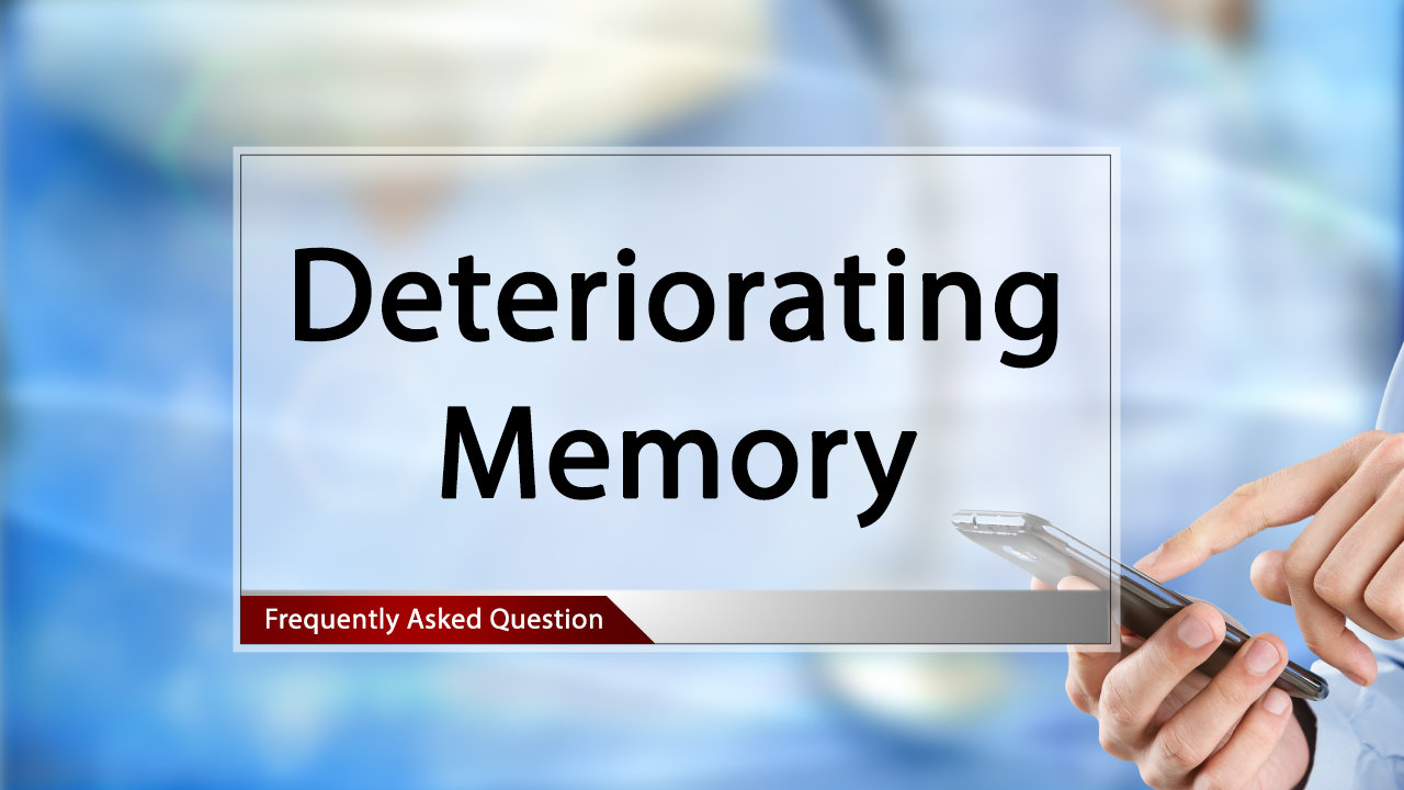 FAQ Deteriorating Memory.mp4